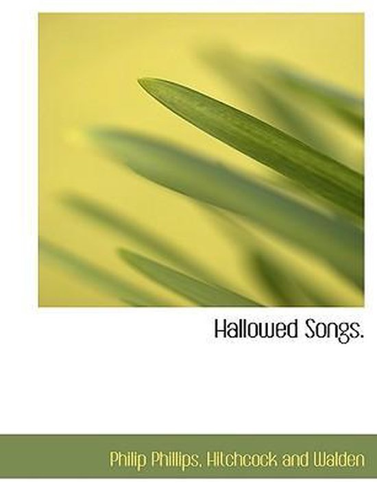 Hallowed Songs.