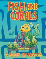 Fish and Corals (a Book of Mazes)