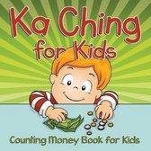 Ka Ching for Kids