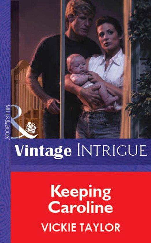 Omslag van Keeping Caroline (Mills & Boon Vintage Intrigue)