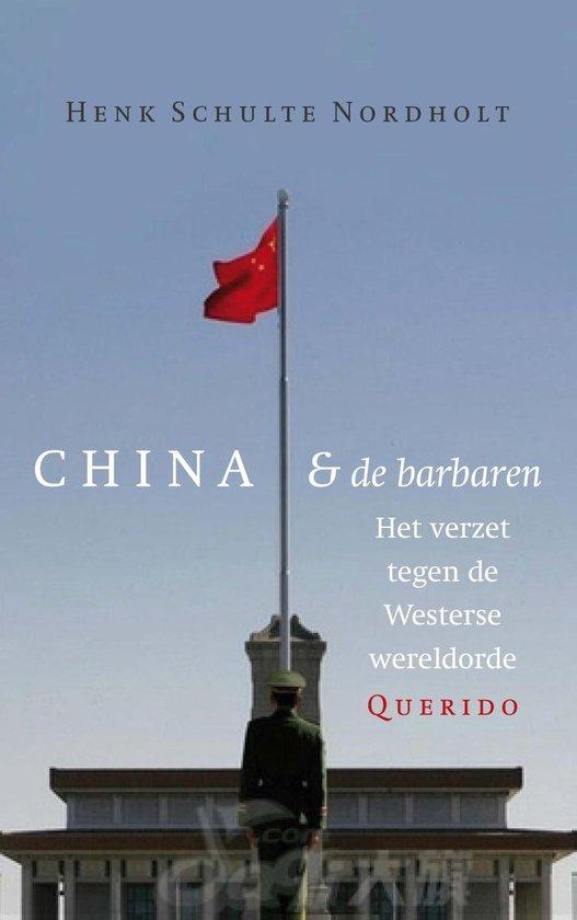 China en de barbaren - Henk Schulte Nordholt  