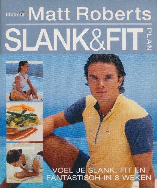 Slank & Fit Plan - Matt Roberts |