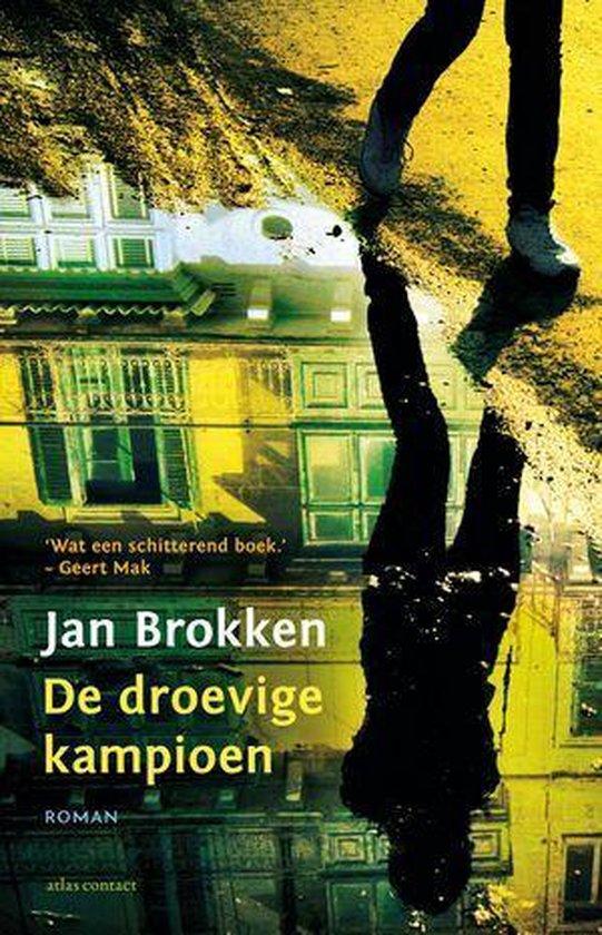 De droevige kampioen - Jan Brokken | Fthsonline.com