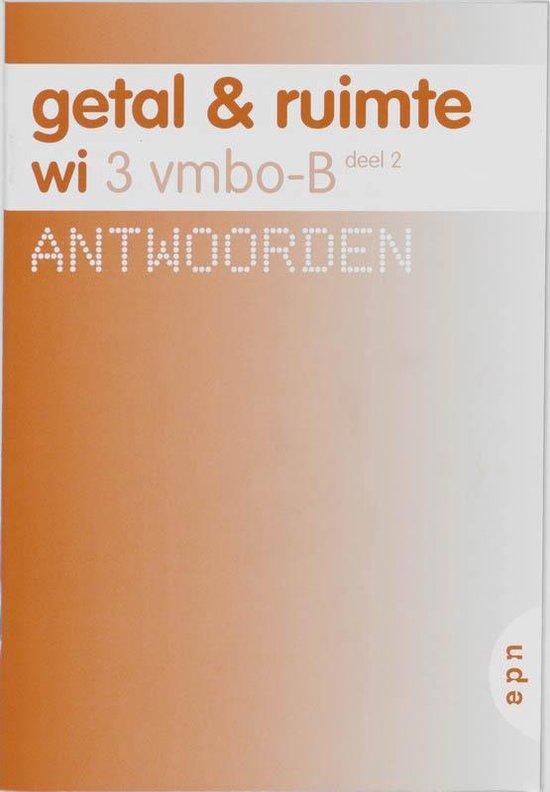 Getal &Ruimte wi / 3 vmbo-B dl 2 / deel Antwoorden - L.A. Reichard |