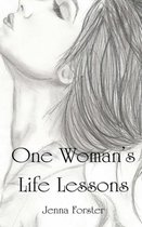 One Woman's Life Lessons