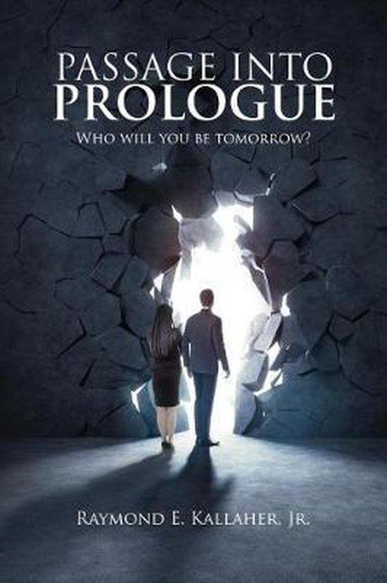 Passage Into Prologue