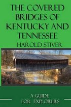 Covered Bridges of Kentucky and Tennessee (Color)