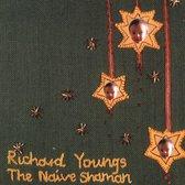 The Naive Shaman