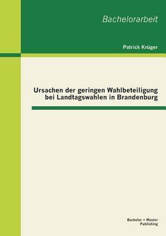 Ursachen der geringen Wahlbeteiligung bei Landtagswahlen in Brandenburg