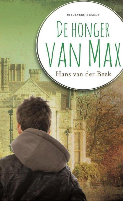 De honger van Max - Hans van der Beek  