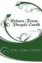 Return from Purple Earth
