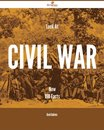Look At Civil war Now - 198 Facts