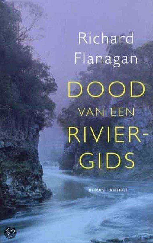 Dood Van Een Riviergids - Richard Flanagan pdf epub