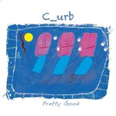 C-Urb - Pretty Good