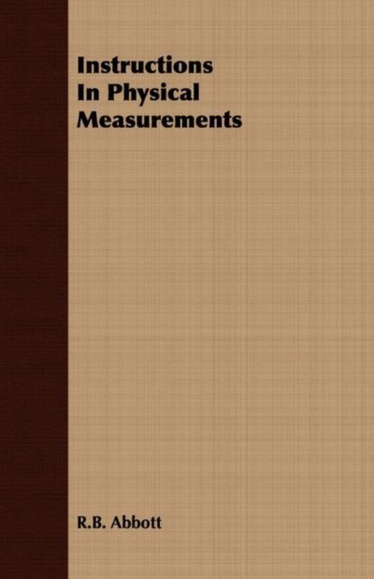 Instructions In Physical Measurements