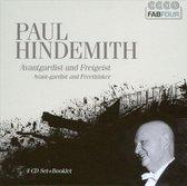 Paul Hindemith: Avant-Gardist and Freethinker