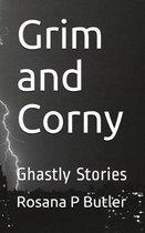 Grim and Corny