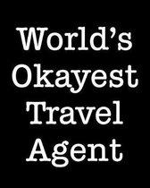 World's Okayest Travel Agent