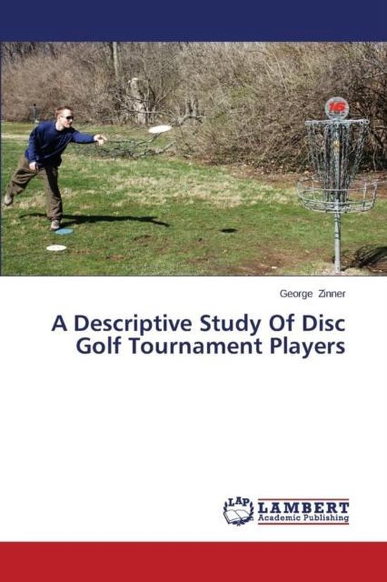 A Descriptive Study of Disc Golf Tournament Players