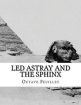 Led Astray and The Sphinx