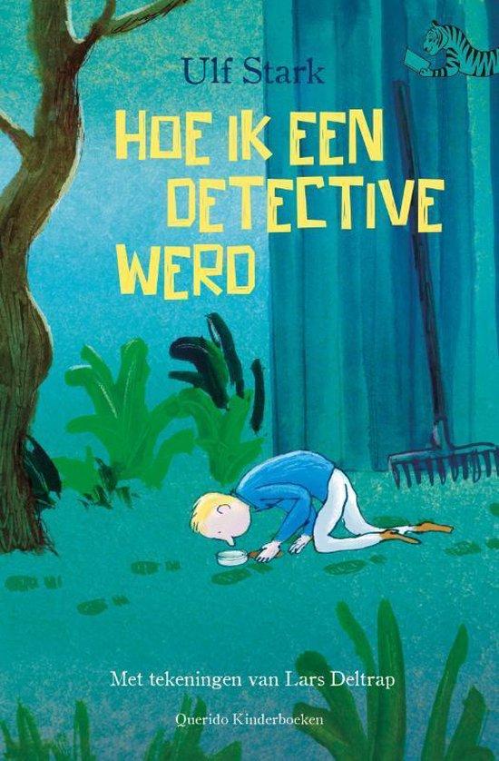 Tijgerlezen - Hoe ik een detective werd - Ulf Stark  