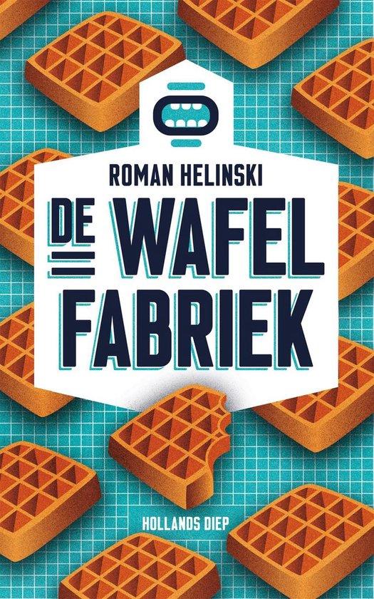 De wafelfabriek - Roman Helinski  