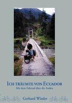 Ich traumte von Ecuador
