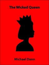 The Wicked Queen (a short story)