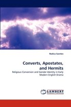 Converts, Apostates, and Hermits