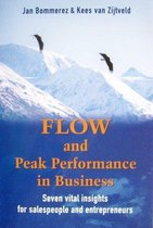 Flow and Peak Performance in Business