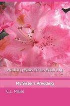 Wedding Bells Series Book One