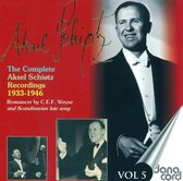 The Complete Aksel Schiotz Recordings Vol 5