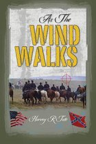 As the Wind Walks
