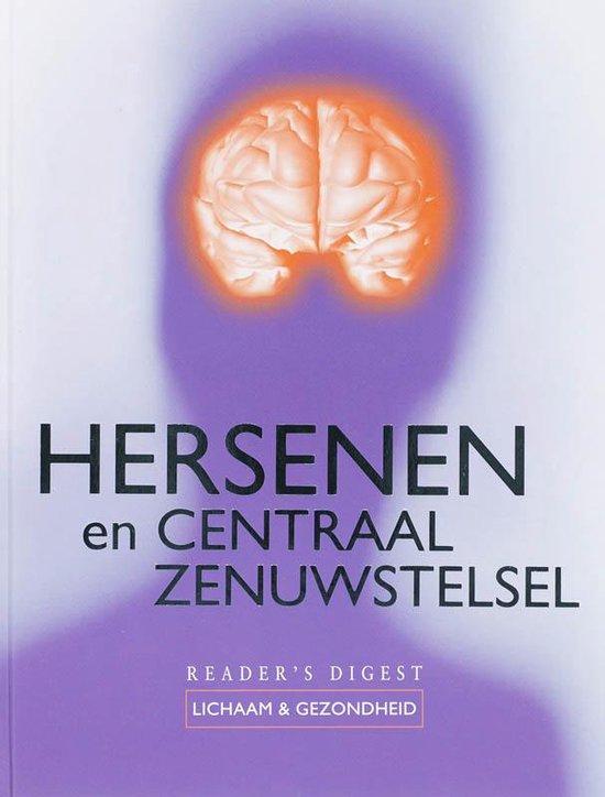 Hersenen En Centraal Zenuwstelsel - The Reader'S Digest B.V. pdf epub