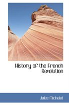History of the French Revolution
