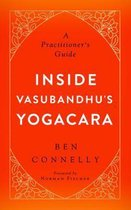 Inside Vasubandhu's Yogacara