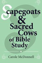 Boek cover Scapegoats and Sacred Cows of Bible Study van Carole Mcdonnell