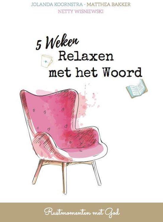 5 Weken Relaxen met het Woord - Jolanda Koornstra pdf epub