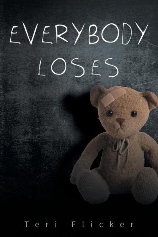 Everybody Loses