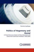 Politics of Hegemony and Denial