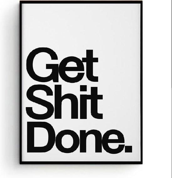 Postercity - Design Canvas Poster Get Shit Done / Muurdecoratie / 50 x 40cm
