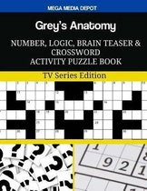 Grey's Anatomy Number, Logic, Brain Teaser and Crossword Activity Puzzle Book