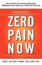 Adam Heller's Zero Pain Now