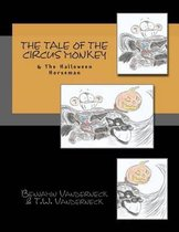 The Tale of the Circus Monkey & the Halloween Horseman