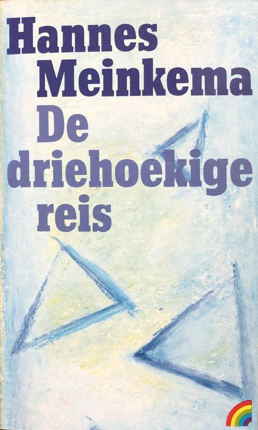 DRIEHOEKIGE REIS - Meinkema |