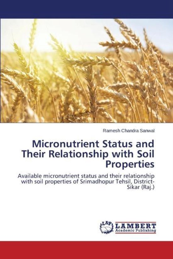 Micronutrient Status and Their Relationship with Soil Properties
