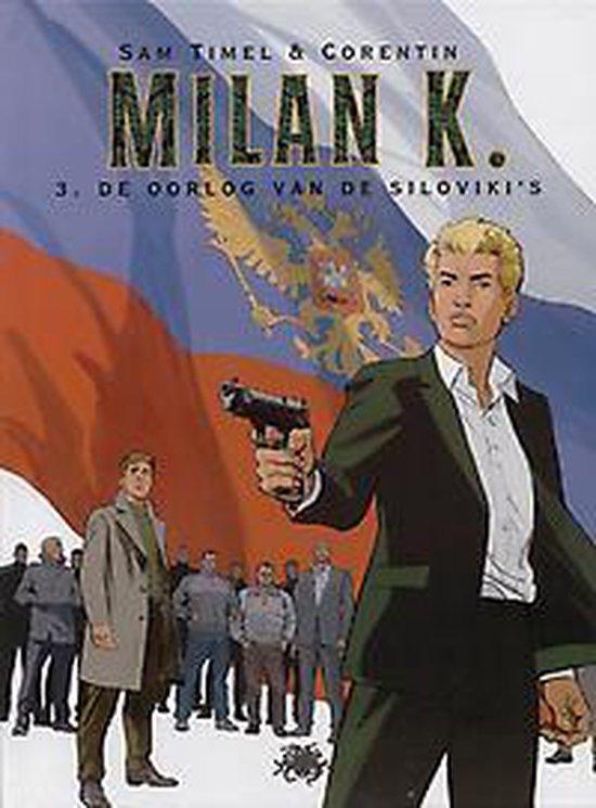 K. Milan 003 De oorlog van de Silovikis - C. Rouge |