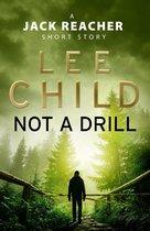 Boekomslag van 'Not a Drill (A Jack Reacher short story)'