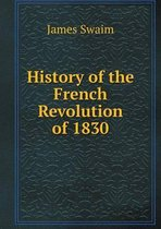 History of the French Revolution of 1830