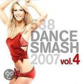 538 Dance Smash 2007 Vol. 4